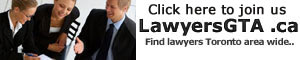 lawyersToronto, Lawyers Mississauga, Lawyers Brampton, Lawyers Ontario GTA